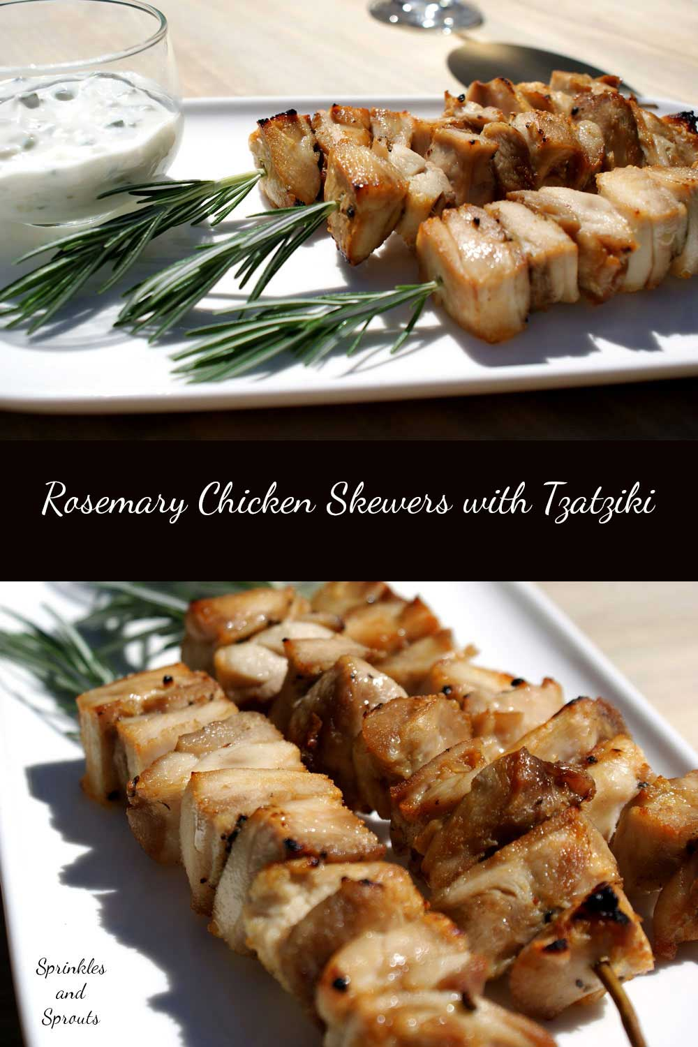 Rosemary Chicken Skewers with Tzatziki. Easy to prepare in advance, this recipe gives you tender chicken with a crisp edge. Perfect for grilling outdoors.