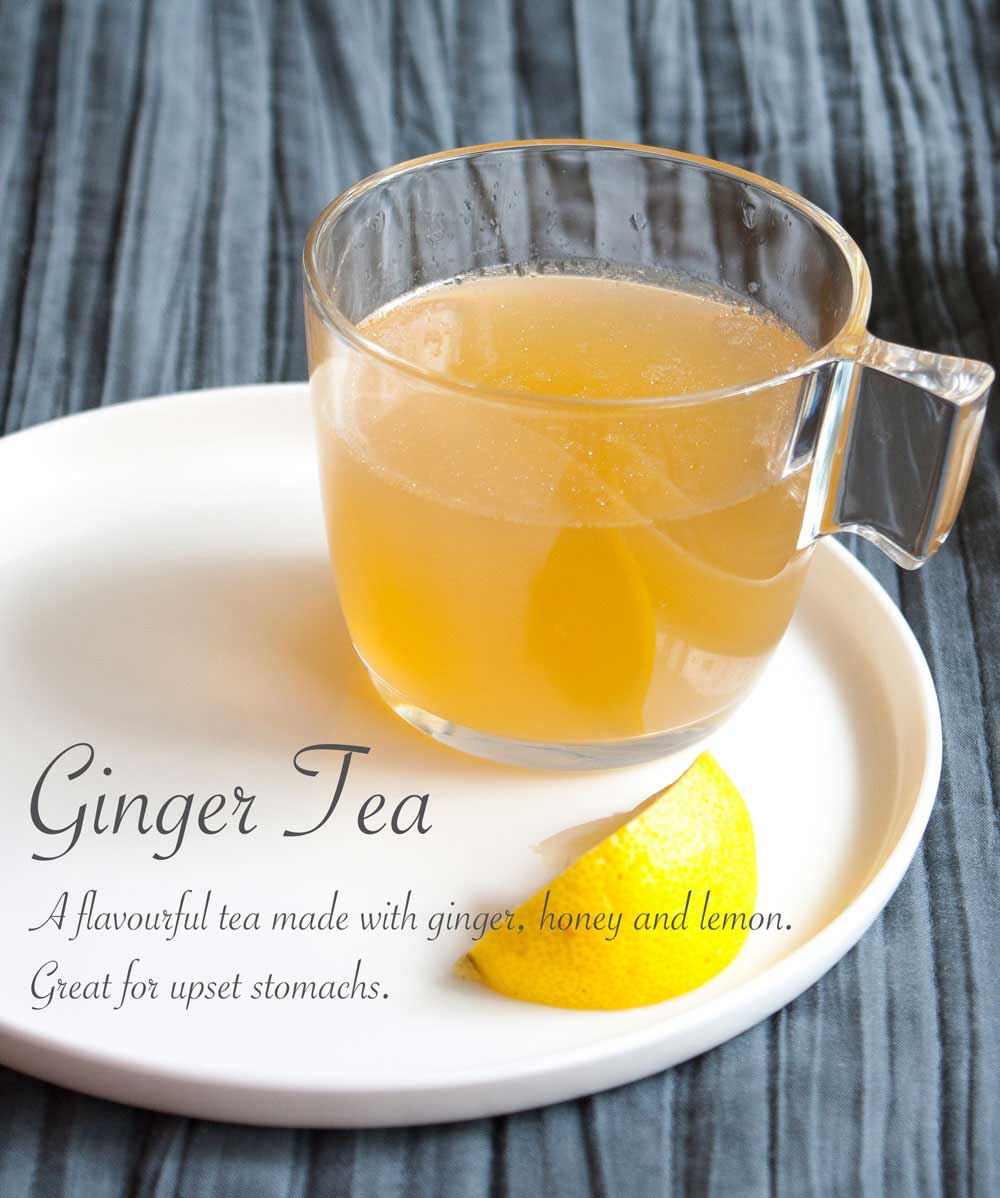 Ginger Tea. A flavourful tea made with ginger, honey and lemon. Great for upset stomachs.