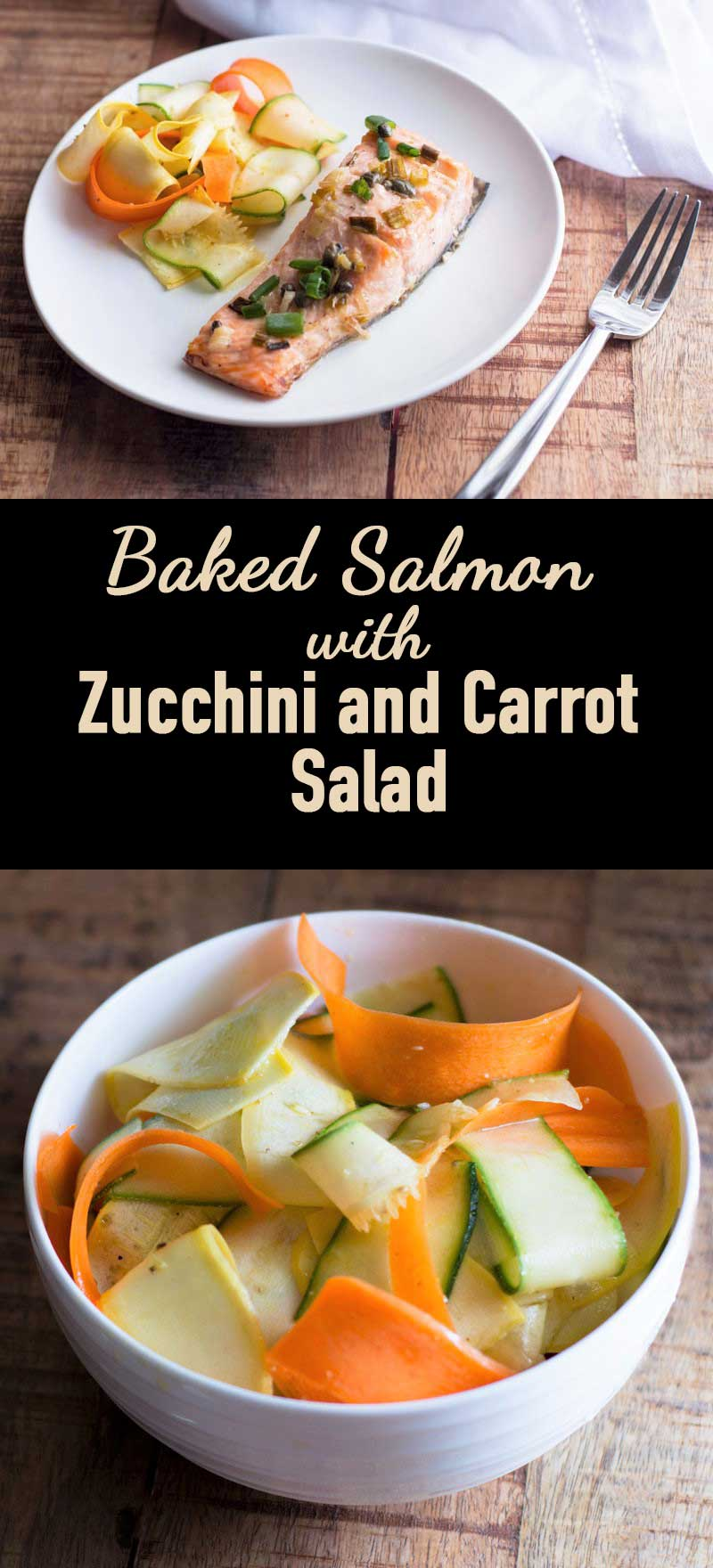 Baked Salmon with Zucchini and Carrot Salad (Guest Post ...