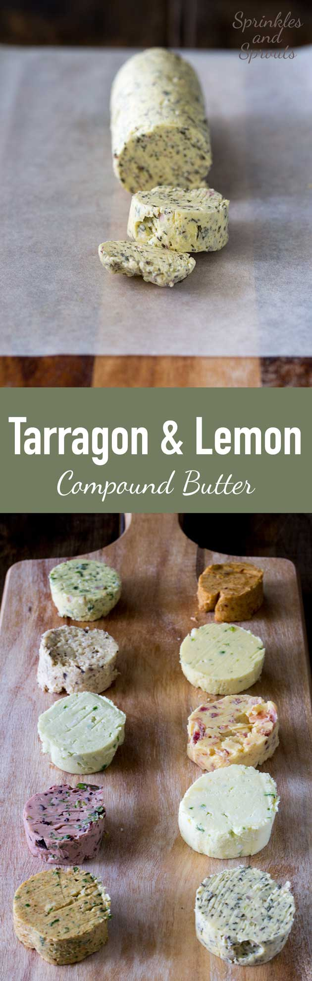 This Tarragon and Lemon Butter is beautifully light and fragrant. It adds a wonderful hint of anise to your meal.