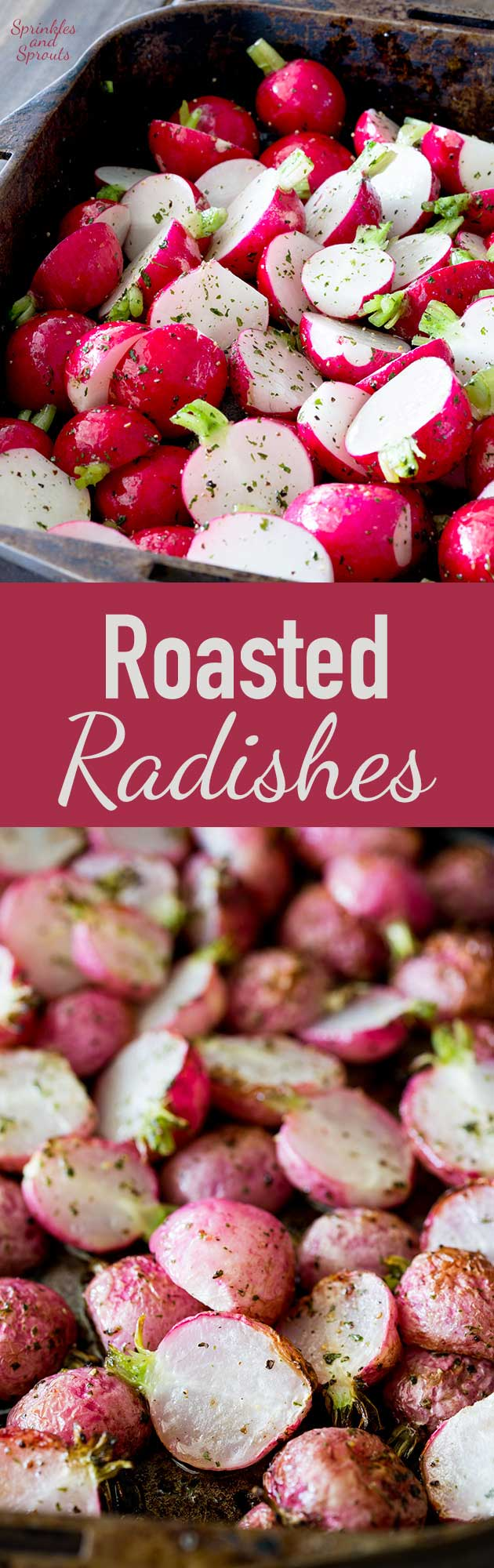 Roasted radishes are a wonderfully different roasted vegetable. They are perfect with fish or as a side dish with roast chicken. So different, so delicious and so simple!!! And look how beautiful they look!!!! | Sprinkles and Sprouts