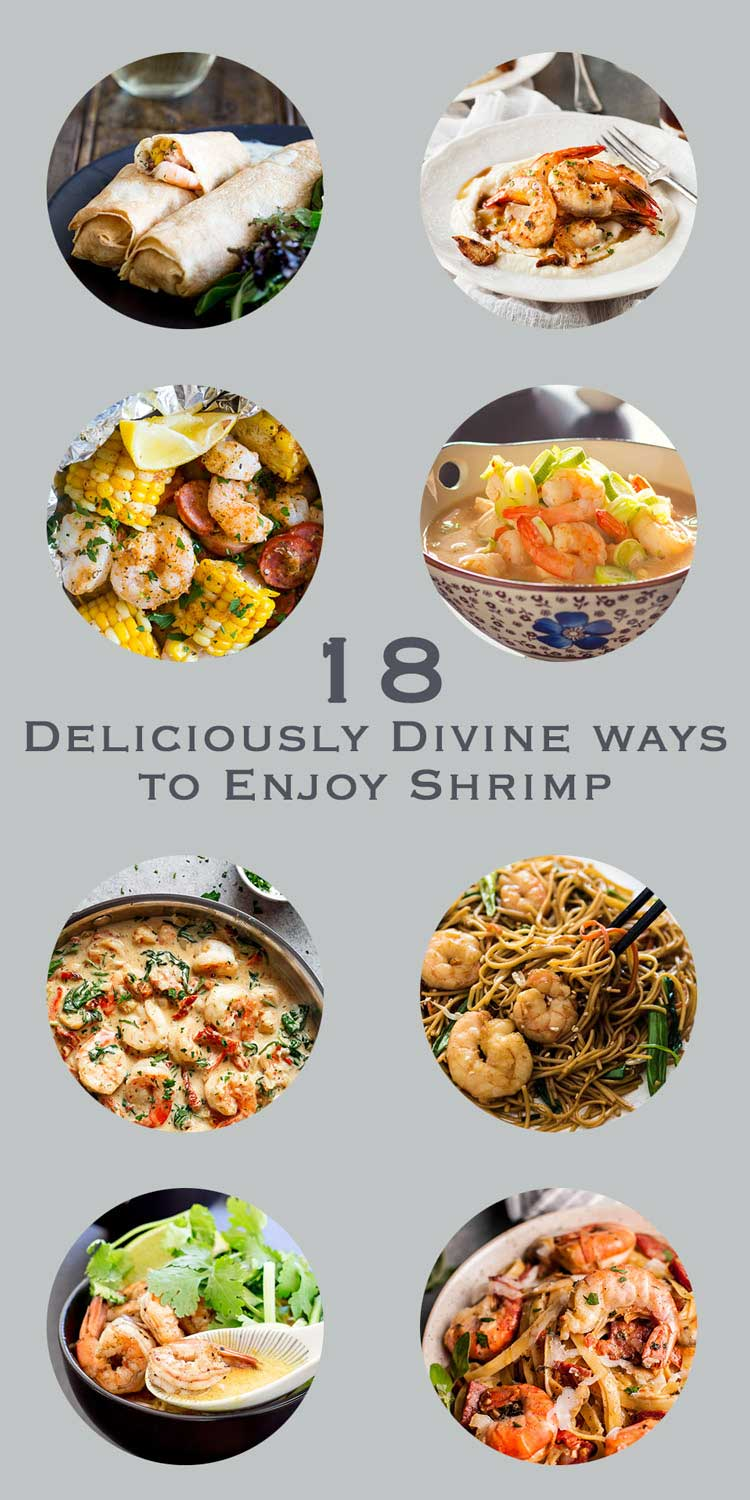 18 Deliciously divine ways to enjoy shrimp. Get a list of some amazing ways to enjoy your shrimp.