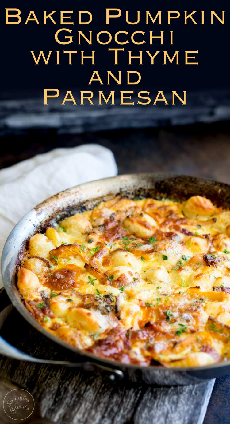 ThisBaked Pumpkin Gnocchi with Thyme and Parmesan is the perfect one pot dish for casual entertaining. It is rich and creamy and packed with wonderful fall flavours. A #SundaySupper Recipe from Sprinkles and Sprouts | Delicious food for easy entertaining.