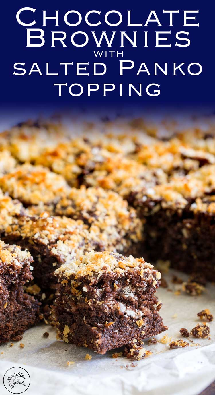 Deliciously gooey fudgy chocolate brownies, topped with a layer of salted panko. These sweet and salty bites are the perfect end to an evening. The brownie is rich and fudgy whilst the salted panko adds a great crunch and that all important salt for the perfect salted sweet treat. Recipe from Sprinkles and Sprouts | Delicious food for easy entertaining.