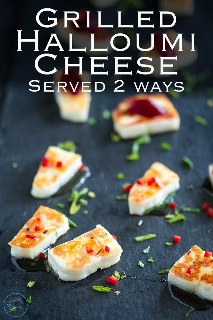 This grilled halloumi cheese is a quick and easy appetizer, perfect for a small gathering. Served with a red chilli and honey dressing or a smoked cranberry sauce, it is delicious and oh so simple. Recipe by Sprinkles and Sprouts | Delicious food for Easy Entertaining