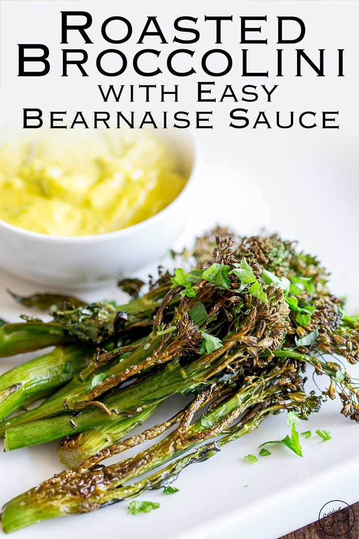 Roasted Broccolini with Easy Bearnaise Sauce | This Roasted Broccolini will quickly become your new favourite vegetable dish. Forget the soggy broccoli of your childhood, this is crunchy, sweet and nutty. Delicious as a side dish or served as an appetizer. Recipe by Sprinkles and Sprouts | Delicious Food for Easy Entertaining