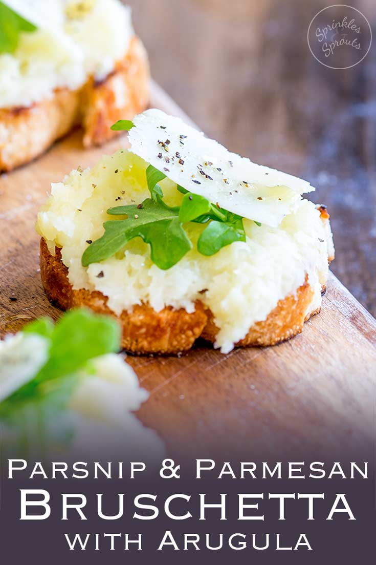This Parsnip and Parmesan Bruschetta with Arugula takes the earthy underused parsnip and turns it into something elegant and totally delicious. Perfect as a party nibble or an appetizer before a big holiday meal; this bruschetta is delicious and easy to prepare in advance. Recipe by Sprinkles and Sprouts | Delicious Food For Easy Entertaining #appetizer #parsnipappetizer #canape #bruschetta #springrecipe #parsniprecipe