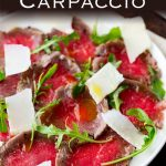 Pinterest image showing a plate of seared beef carpaccio wit text at the top of the image