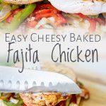 two pictures of easy cheesy baked Fajita chicken on wooden board