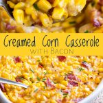 split picture showing creamed corn casserole being scooped out with writing in the middle on a yellow band