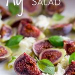 close up on the fig salad with text at the top
