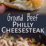 two photos of ground beef cheesesteaks with text between them