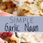two photos of garlic naan bread with text in the middle