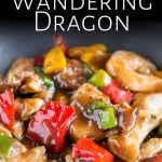 close up on the wandering dragon stir fry with text at the top