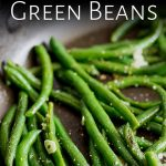 pin image: close up on the left of the ban showing the color of the green beans