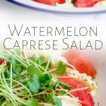 two pictures of watermelon caprese salad with text in the middle