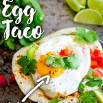 overhead view of an egg taco with text at the top