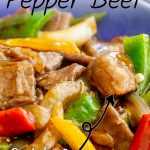 Close up of pepper beef stir fry with text at the top and bottom