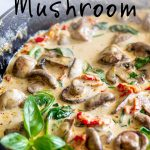 Skillet of tuscan mushrooms with text at the top