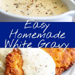 Crispy chicken and white gravy pictures with text in the middle