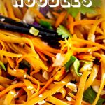 Pinterest Image - close up of thai noodles with text at the top