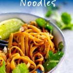 Pinterest Image - bowl thai noodles with text at the top and the bottom