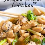 sesame ginger chicken in a white bowl with text at the top