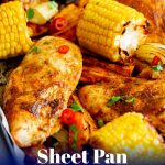 peri peri chicken on a sheet pan with corn with text at the bottom