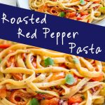 two pictures of red pepper pasta with text in the middle