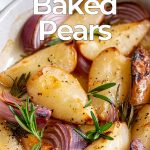 close up on baked pears with text at the top and bottom