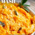 close up on a bowl of sweet potato mash with text at the top and bottom