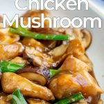 close up on Chinese chicken and mushroom with text at the top and bottom