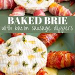 two pictures of Baked Brie and sausage, cooked and uncooked with text in the middle