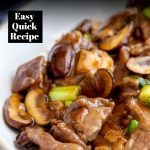 Chinese beef and mushroom in a white bowl with text at the top