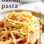 pasta swirled on a plate with bacon and shrimp and text at the top