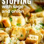 close up on sage & onion stuffing with text at the top