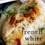 Pin image Chicken in white wine with text at the bottom