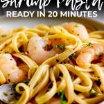 close up on shrimp pasta with text at the top