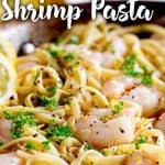 close up on lemon srimp pasta with text at the top and bottom