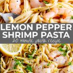 two pictures of lemon pepper shrimp pasta with text in the middle