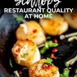Cast iron pan with seared Thai scallops with text at the top