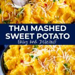 two pictures of Thai sweet potato mash with text in the middle
