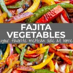 PIN IMAGE two pictures of fajita veggies with text in the middle