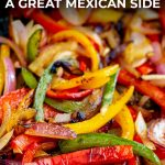PIN IMAGE Fajita Veggies with text at the top