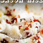 PIN IMAGE - A spoon of bacon and garlic rice with text at the top