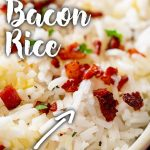 PIN IMAGE - close up on bacon and garlic rice with text at the top and bottom