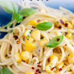 PIN IMAGE - Corn pasta with text overlay at top