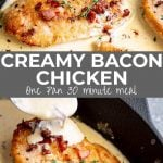 PIN IMAGE: Two picture of creamy bacon chicken with text in the middle