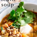 PIN IMAGE - close up on lentil soup with text overlay
