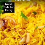 PIN IMAGE - Yellow Indian rice with text overlay at top